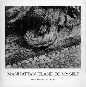 Manhattan Island to My Self, Mariana Cook, 1978